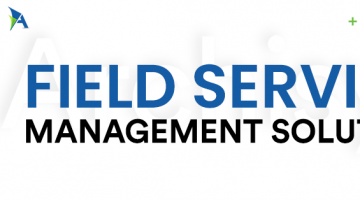Why Field Service Management Software Solution