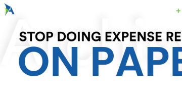 Top Companies Have Stopped Doing Expense Reports On Paper, Here Is Why You Should Too