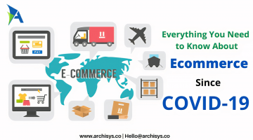 Enable E-commerce to Disable Covid-19: Everything You Need to Know About Ecommerce Today