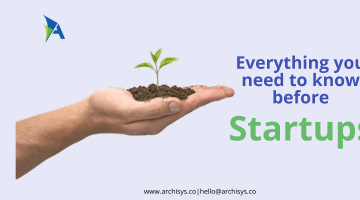 Points to Consider Before Starting a Startup | Archisys Helps