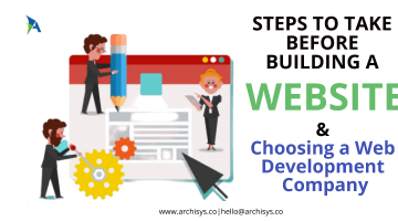 Steps To Take Before Building a Website & Choosing a Web Development Company