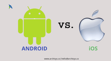 Android Vs iOS: Which One Should Businesses Build For?